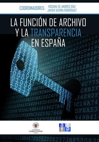 Libro: la función de archivo y la transparencia en España